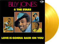 Billy Jones & The Stars - Love Is Gonna Rain On You [Indie Exclusive] (Yellow Vinyl)