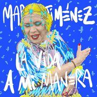 Maria Jimenez - La Vida A Mi Manera