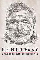 Hemingway: A Film by Ken Burns & Lynn Novick - Hemingway: A Film by Ken Burns and Lynn Novick