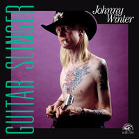 Johnny Winter - Guitar Slinger