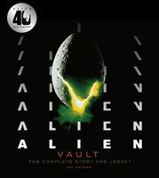 Nathan, Ian - Alien Vault: The Complete Story and Legacy, 40th Anniversary