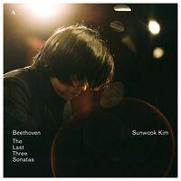 Beethoven / Kim - Last Three Sonatas
