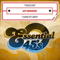 Jay Kinnard - Your Love / Game Of Cards (Digital 45) (Mod)