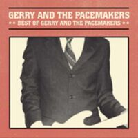 Gerry & The Pacemakers - Best of Gerry And The Pacemakers