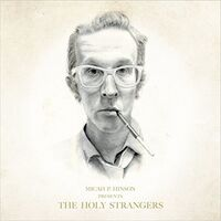 Micah P. Hinson - Presents The Holy Strangers [LP]