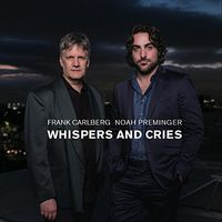 Noah Preminger - Whispers And Cries