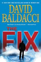 David Baldacci - The Fix: Memory Man series