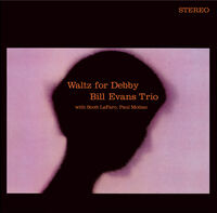 Bill Evans Trio - Waltz For Debby [180-Gram Vinyl With Bonus CD Featuring Bonus Tracks]