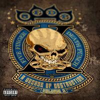 Five Finger Death Punch - A Decade Of Destruction, Vol. 2