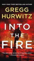 Hurwitz, Gregg - Into the Fire: An Orphan X Novel