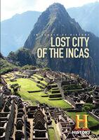 In Search Of History - In Search Of History: Lost City Of The Incas