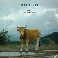 U96 & Wolfgang Flur - Transhuman