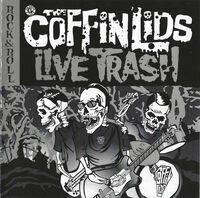 Coffin Lids - Live Trash