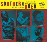 Southern Bred 13 Louisiana New Orleans R&B / Var - Southern Bred 13 Louisiana New Orleans R&b Rockers (Various Artists)