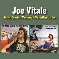Joe Vitale - Roller Coaster Weekend / Plantation Harbor (2-Fer)