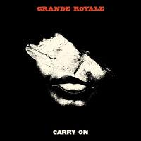 Grande Royale - Carry On (Uk)
