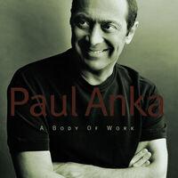 Paul Anka - Body of Work