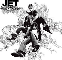 Jet - Get Born [Import LP]