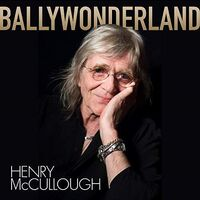 Henry Mccullough - Ballywonderland (Uk)