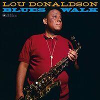 Lou Donaldson - Blues Walk [180-Gram Gatefold Vinyl]