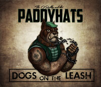 The O'Reillys And The Paddyhats - Dogs On The Leash