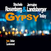 Stochelo Rosenberg / Landsberger,Jermaine - Gypsy Today