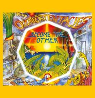 Ozric Tentacles - Become The Other (Ofgv) (Ylw) (Uk)