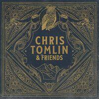 Chris Tomlin - Chris Tomlin & Friends [LP]