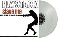 Haystack - Slave Me (Marble White Vinyl)