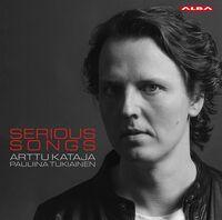 Brahms / Arttu Kataja / Tukiainen - Serious Songs