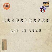 GospelbeacH - Let It Burn [Colored Vinyl] (Grn) (Can)