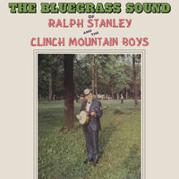 Ralph Stanley  / The Clinch Mountain Boys - The Bluegrass Sound