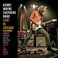 Kenny Shepherd  Wayne - Live! In Chicago