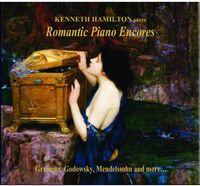 Kenneth Hamilton - Romantic Piano Encores