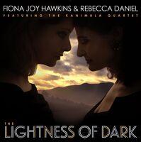 Fiona Joy Hawkins - Lightness Of Dark [Digipak]