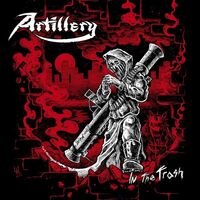 Artillery - In The Trash