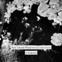 S. Raekwon - Parts Towards Whole b/w A Crow's Smile [Vinyl Single]