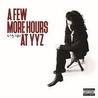 Billy Raffoul - A Few More Hours At YYZ EP [Vinyl]