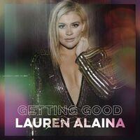 Lauren Alaina - Getting Good EP