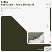 Baths - Pop Music / False B-Sides Ii (Colv) (Crem)