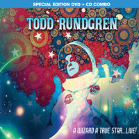 Todd Rundgren - Todd Rundgren: A Wizard, A True Star...Live! [CD/DVD]