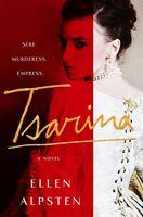Alpsten, Ellen - Tsarina: A Novel
