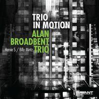 Alan Broadbent Trio - Trio In Motion
