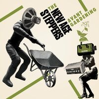 New Age Steppers - Avant Gardening [Download Included]