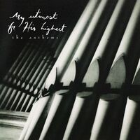 Bryan Duncan - My Utmost For His Highest...The Anthems