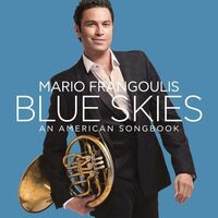 Mario Frangoulis - Blue Skies, An American Songbook (W/Dvd) [Deluxe]