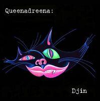 Queenadreena - Djin (Exp) (Uk)