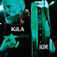 Kila - Kila Alive (Uk)