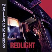Slackers - Redlight (20th Anniversary Edition) (Ogv) (Dlcd)