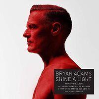 Bryan Adams - Shine A Light [Import LP]